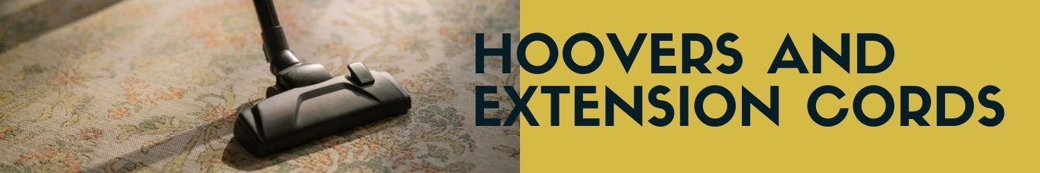 Hoovers and extension cords