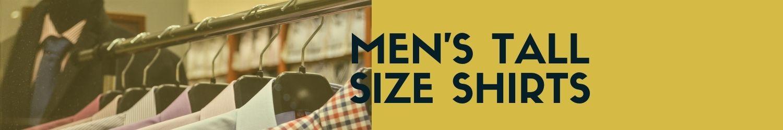 men tall size shirt wetall