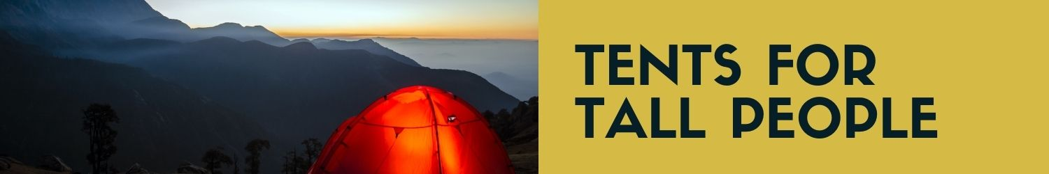 tents for tall people