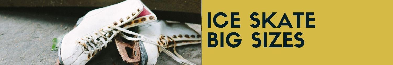 ice skate big size