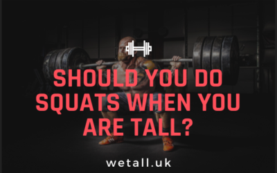 Weight training: Should you do squats when you are tall?